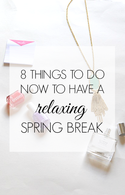 Spring break 2016 is coming in hot! Time to break out the spring break essentials and get all your ducks in a row before vacation. Here are a few things to do now to have a relaxing spring break!