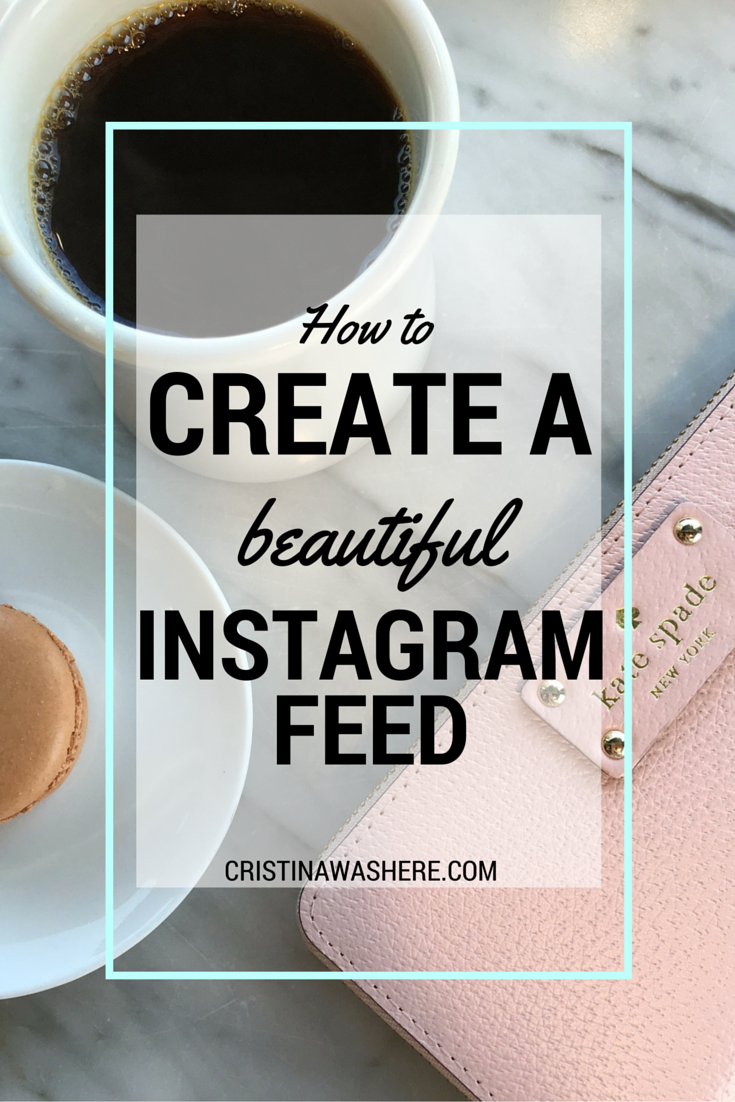 How To Create a Beautiful Instagram Feed