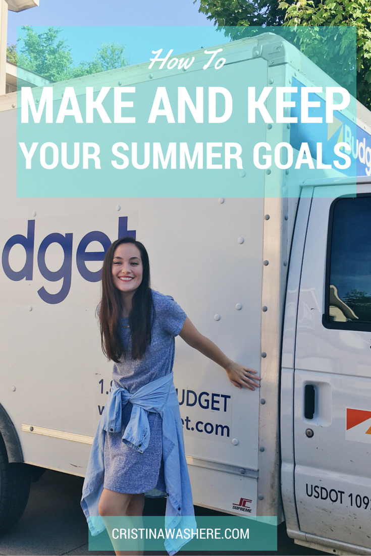 How To Make and Keep Your Summer Goals