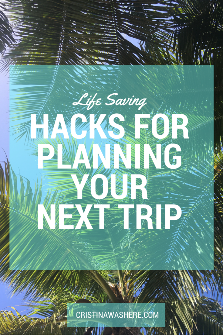 life hacks for vacation planning