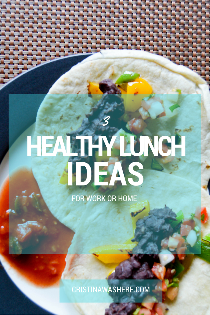 3 Healthy Lunch Recipes