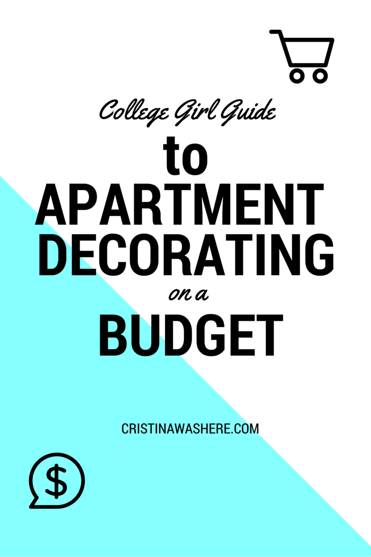 College Girl Guide to Apartment Decorating on a Budget