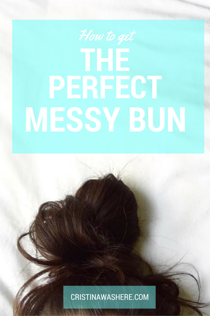 how to get the perfect messy bun hairstyle