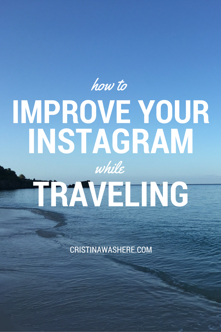 take better instagram pictures when traveling