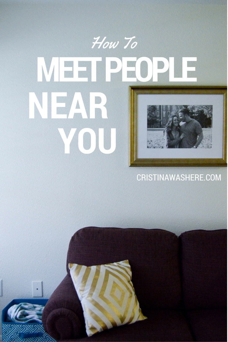 How to Meet People Near You + Apartment Tour!