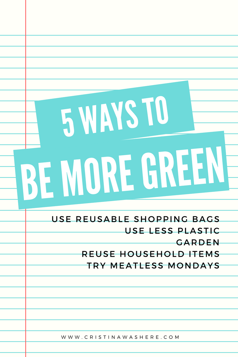 BE MORE GREEN