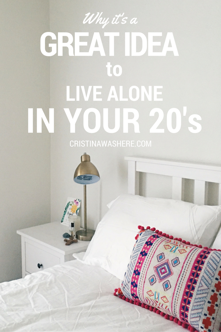Why It's a Great Idea to Live Alone in Your 20's