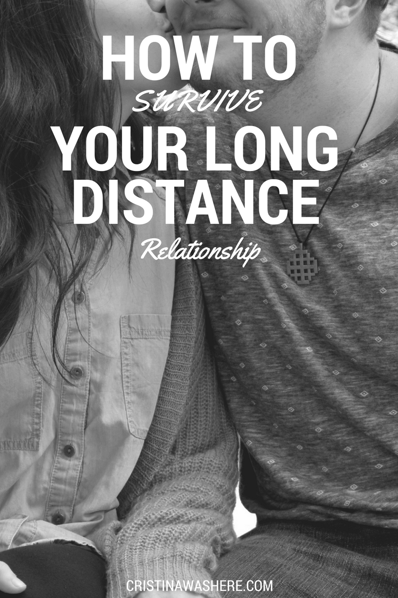 how to survive your long distance relationship