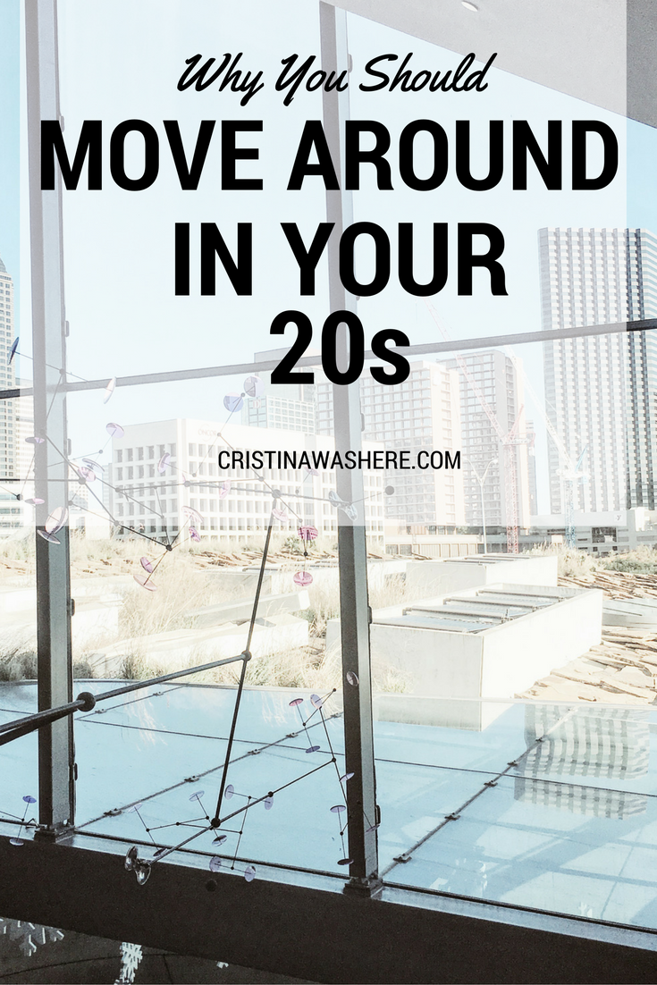 Why You Should Move Around in Your 20s