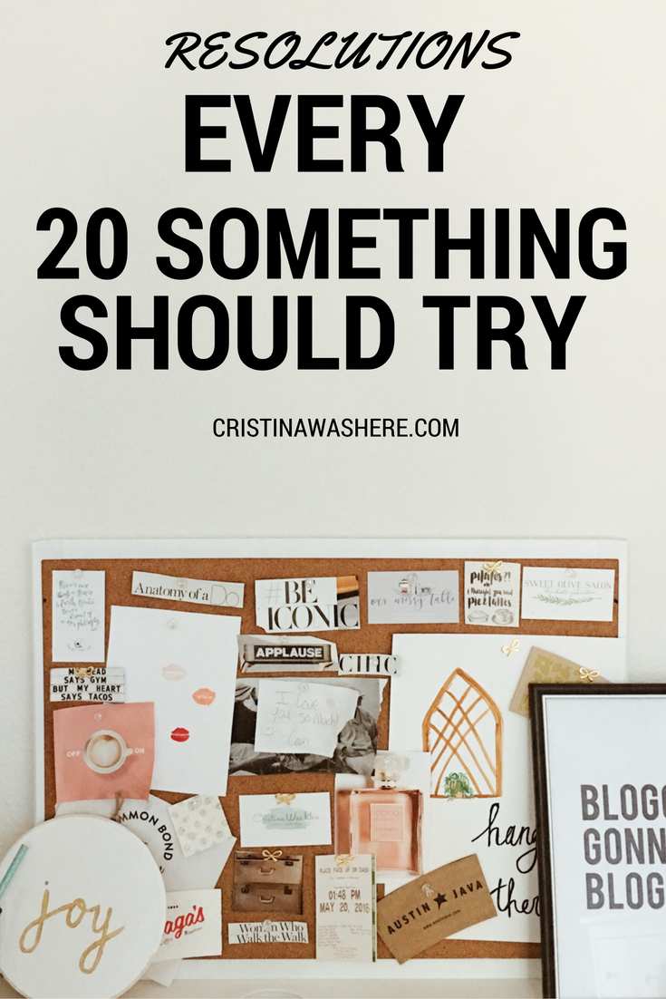 Resolutions Every 20-Something Should Try