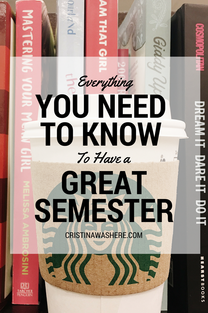Everything You Need To Know To Have a Great Semester