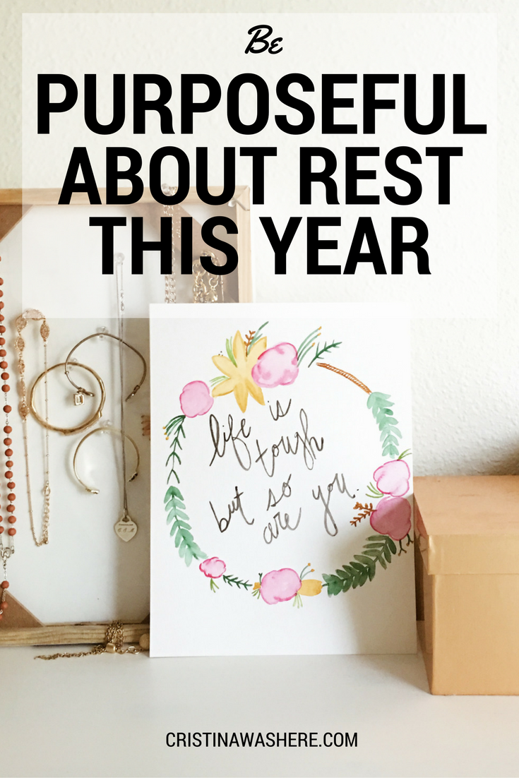 Be Purposeful About Rest This Year